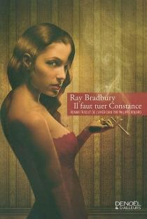 Il faut tuer Constance - RayBradbury