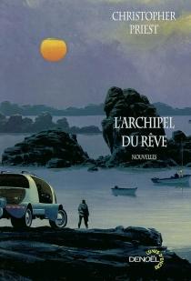 L'archipel du rêve - ChristopherPriest