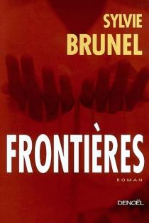 Frontières - SylvieBrunel
