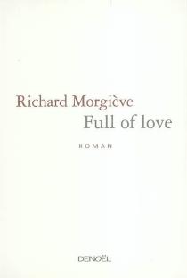 Full of love - RichardMorgiève