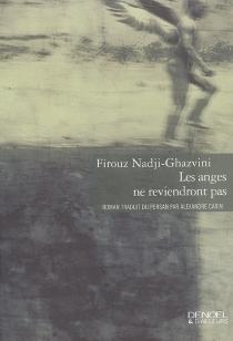 Les anges ne reviendront pas - FirouzNadji-Ghazvini