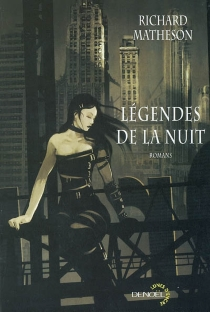 Légendes de la nuit - Richard Matheson