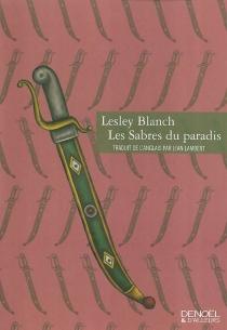Les sabres du paradis - LesleyBlanch