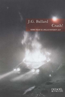 Crash ! - James Graham Ballard