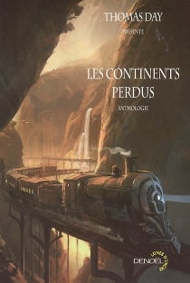 Les continents perdus : anthologie -