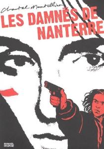 Les damnés de Nanterre - ChantalMontellier