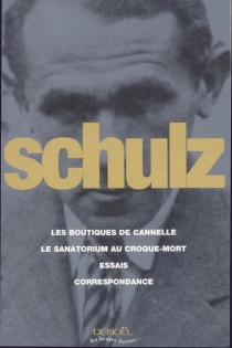 Oeuvres complètes - BrunoSchulz