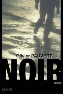 Noir - OlivierPauvert