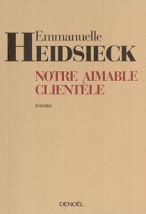 Notre aimable clientèle - EmmanuelleHeidsieck