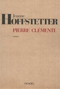 Pierre Clémenti - JeanneHoffstetter