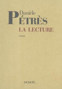 La lecture - DanièlePétrès