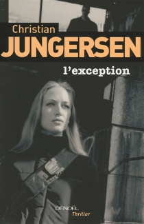 L'exception - Christian Jungersen