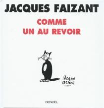 Comme un au revoir - JacquesFaizant