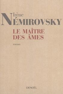 Le maître des âmes - IrèneNémirovsky