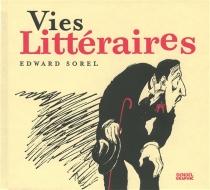 Vies littéraires - EdwardSorel