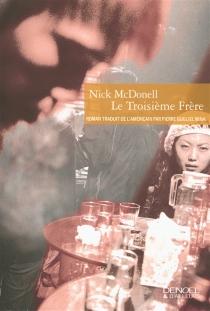 Le troisième frère - NickMcDonell