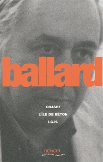 Crash !| L'île de béton| IGH - James Graham Ballard