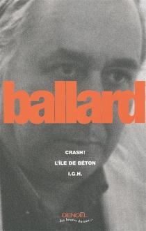 Crash !| L'île de béton| IGH - J.G.Ballard