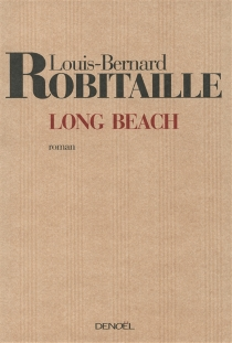 Long Beach - Louis-Bernard Robitaille