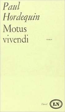Motus vivendi - PaulHordequin
