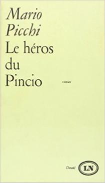 Le Héros du Pincio - MarioPicchi