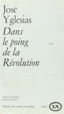 Dans le poing de la révolution - JoséYglesias