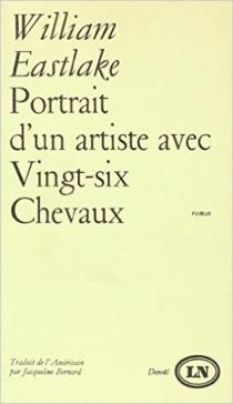 Portrait d'un artiste avec vingt-six chevaux - WilliamEastlake