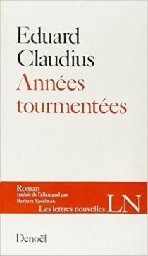 Années tourmentées - EduardClaudius
