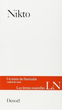 Nikto ou le Disangile selon Maria Dementnaia : un texte du Samizdat -