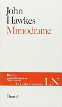 Mimodrame - JohnHawkes