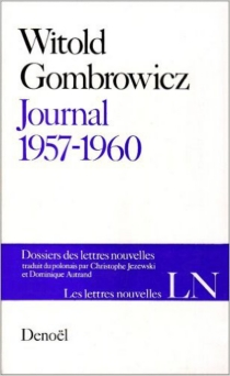 Journal : 1957-1960 - Witold Gombrowicz