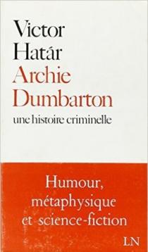 Archie Dumbarton : une histoire criminelle - VictorHatar