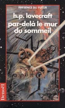 Par-delà le mur du sommeil - Howard Phillips Lovecraft