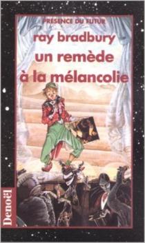 Un remède à la mélancolie - RayBradbury