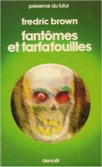 Fantômes et farfafouilles - FredricBrown