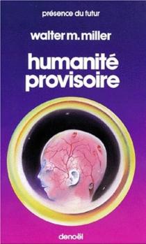 Humanité provisoire - WalterMiller