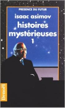 Histoires mystérieuses - IsaacAsimov