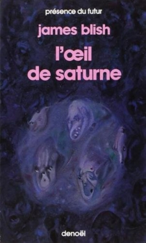 L'Oeil de Saturne - James Blish