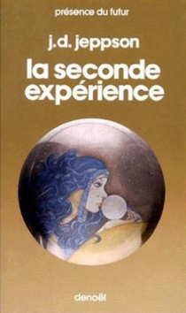 La Seconde expérience - JanetJeppson