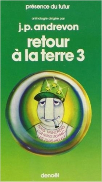 Retour à la terre : anthologie de science fiction française, écologie et socio-politique -