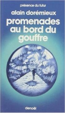 Promenades au bord du gouffre - AlainDorémieux