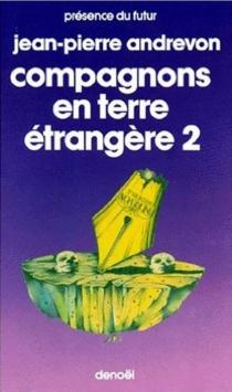 Compagnons en terre étrangère - Jean-PierreAndrevon