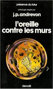 L'Oreille contre les murs : anthologie du fantastique -