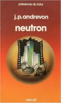Neutron - Jean-PierreAndrevon
