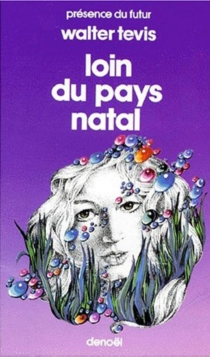 Loin du pays natal - Walter S. Tevis