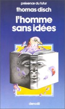 L'Homme sans idées - Thomas M.Disch