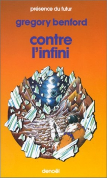 Contre l'infini - Gregory Benford