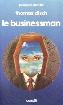 Le Businessman - Thomas M.Disch