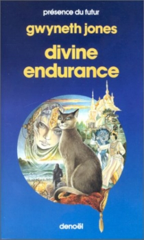 Divine endurance - Gwyneth Jones