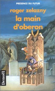 La main d'Oberon - RogerZelazny